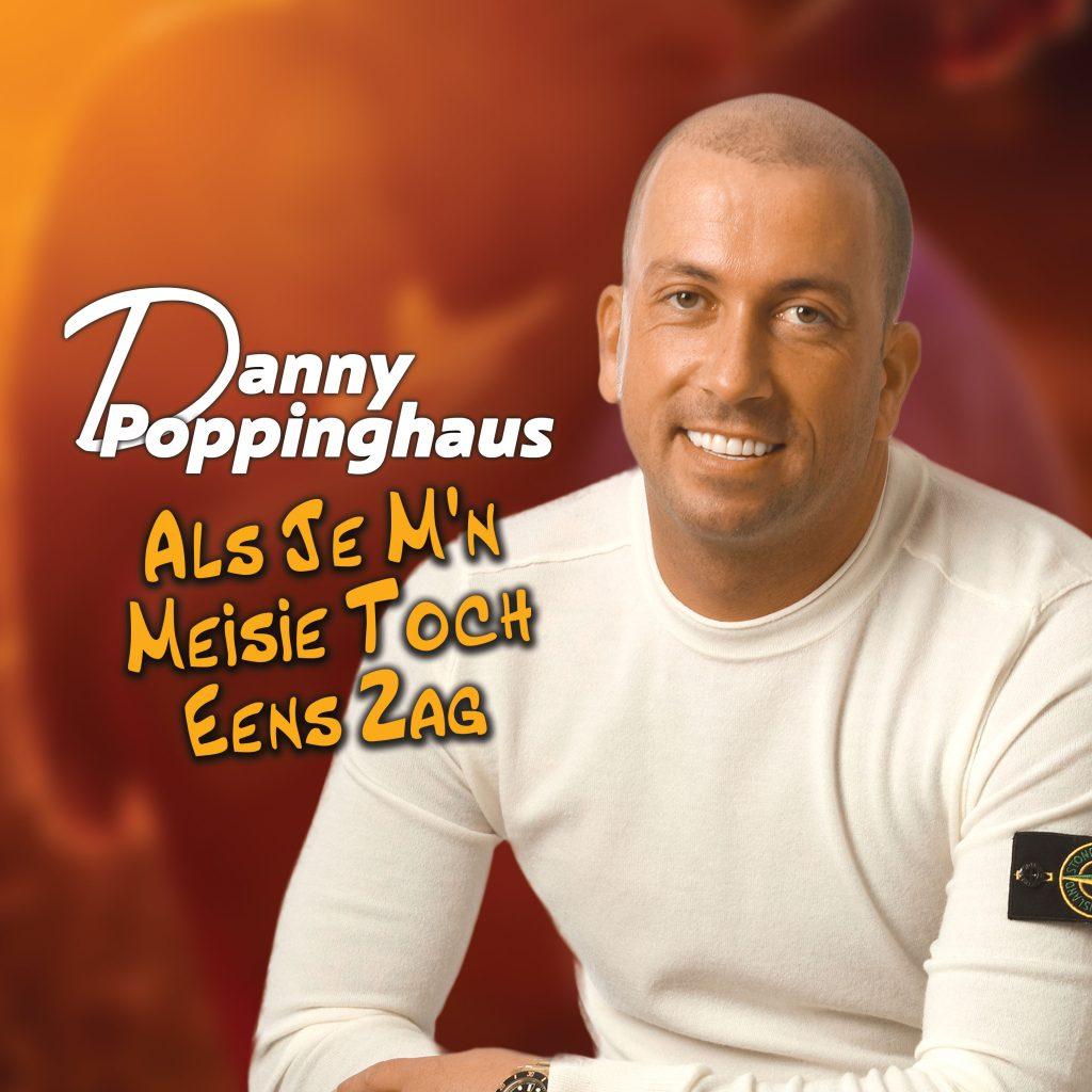 Danny Poppinghaus - Als je mn meisie toch eens zag